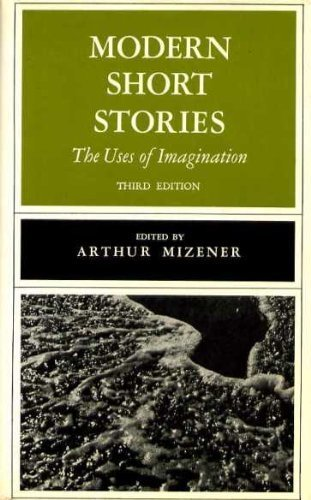 9780393099720: Modern short stories;: The uses of imagination