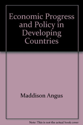 9780393099768: Economic Progress and Policy in Developing Countries