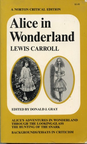 Alice in Wonderland (Critical Editions): Lewis Carroll, Donald