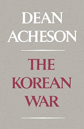 The Korean War: Acheson, Dean