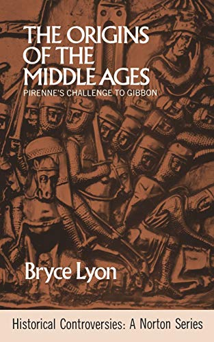 9780393099935: Origin Of Middle Ages (Historical Controversies)