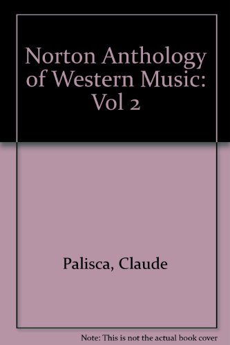 9780393100563: A History of Western Music (Vol 2)