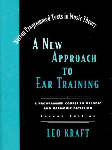9780393102789: A New Approach to Ear Training, 2nd Edition