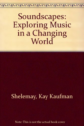9780393104226: Soundscapes: Exploring Music in a Changing World