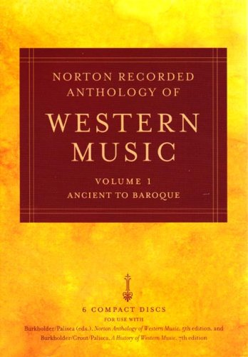 9780393106084: Norton Recorded Anthology of Western Music, Volume 1: Ancient to Baroque: v. 1