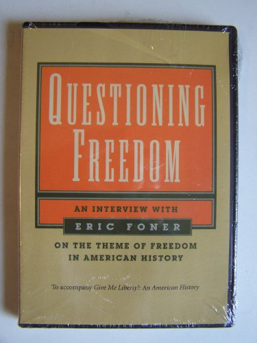 9780393106879: Questioning Freedom ~ An Interview with Eric Foner on the Theme of Freedom in American History