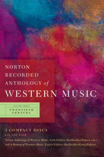 9780393113112: Norton Recorded Anthology of Western Music (Sixth Edition) (Vol. 3: Twentieth Century)
