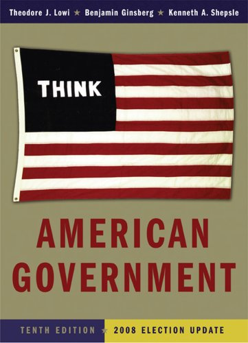 9780393113839: American Government: Power and Purpose (Full Tenth Edition (with policy chapters) - 2008 Election Update)