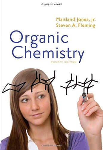 Organic Chemistry (Fourth International Student Edition): Jones Jr., Maitland; Fleming, Steven A.