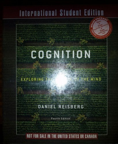 9780393117769: Cognition: Exploring the Science of the Mind (Fourth International Student Edition)