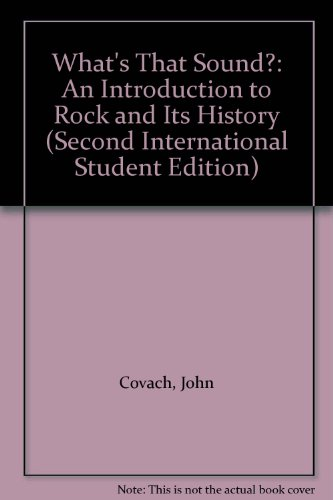 9780393117776: What's That Sound?: An Introduction to Rock and Its History (Second International Student Edition)