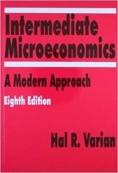Intermediate Microeconomics By Hal Varian 8th Edition