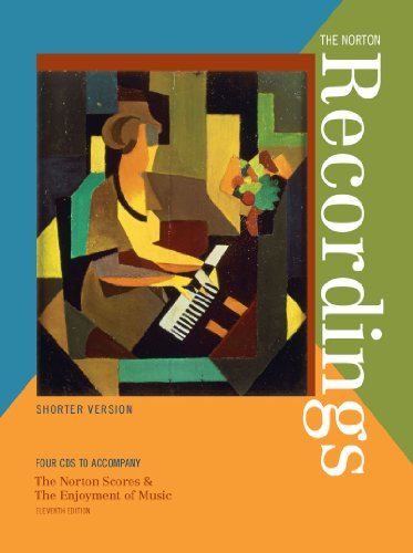 9780393118377: The Norton Recordings: Shorter Version: Four CDs to accompany The Norton Scores & The Enjoyment of Music, Eleventh Edition