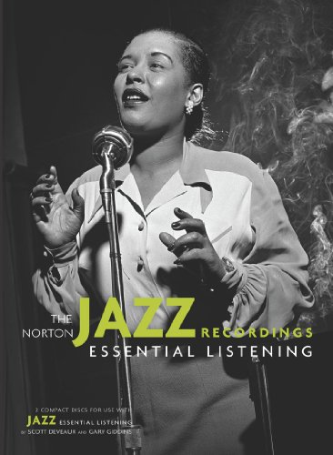 The Norton Jazz Recordings: 2 Compact Discs for Use with Jazz: Essential Listening (0393118436) by Scott DeVeaux; Gary Giddins