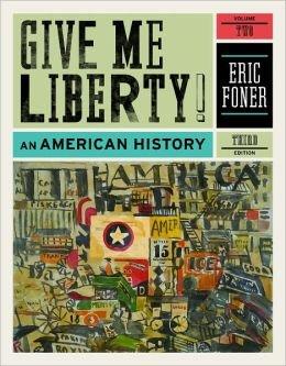 9780393118575: Give Me Liberty! EBOOK 3rd Ed Vol. 2 (Give Me Liberty!)