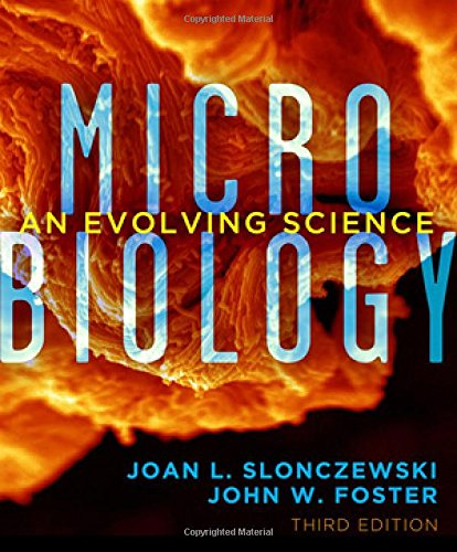 9780393123678: Microbiology: An Evolving Science (Third Edition)