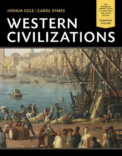 9780393123692: Western Civilizations: Their History & Their Culture