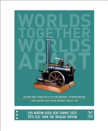 9780393123807: Worlds Together, Worlds Apart: A History of the World: From 1000 CE to the Present (Fourth Edition) (Vol. 2)