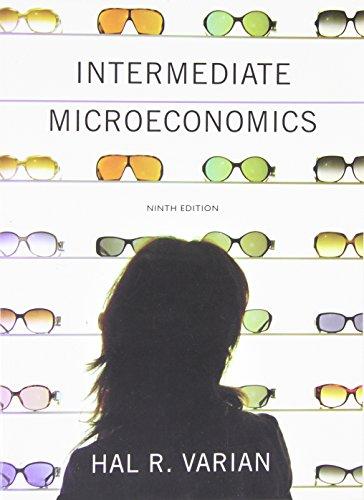 Intermediate Microeconomics: A Modern Approach: Varian, Hal R.