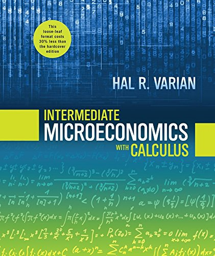 9780393123999: Intermediate Microeconomics with Calculus: A Modern Approach