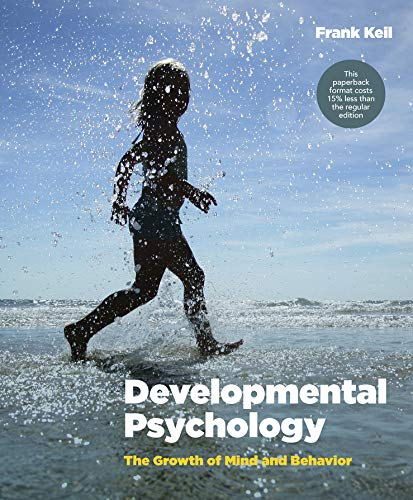 9780393124019: Developmental Psychology: The Growth of Mind and Behavior