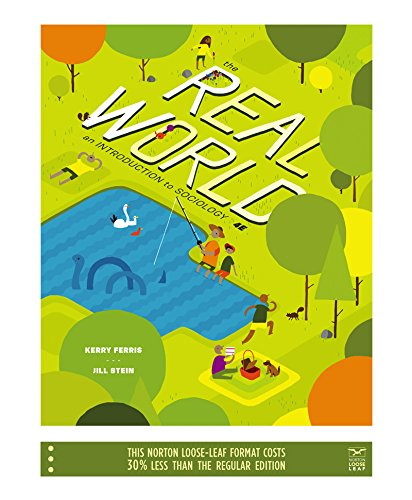 9780393124057: The Real World: An Introduction to Sociology