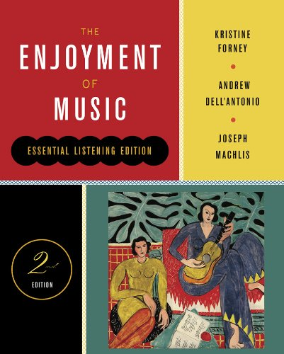 9780393124460: The Enjoyment of Music (Second Essential Listening Edition)