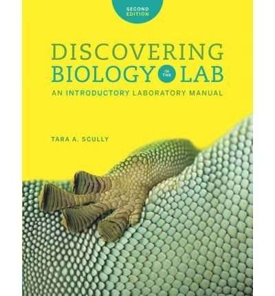 9780393124941: Discovering Biology in the Lab, An introductory laboratory manual, SECOND EDITION, by Tara A. Scully, ISBN 9780393124941