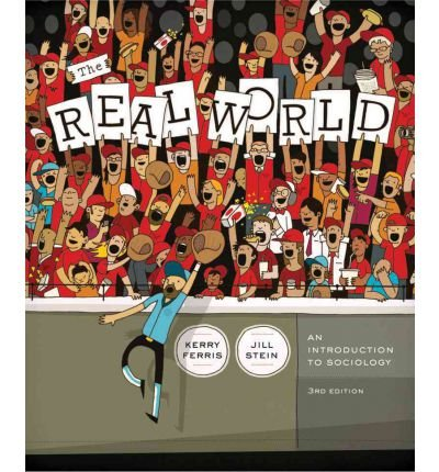 9780393125597: The Real World: An Introduction to Sociology Custom Edition Indian River State College
