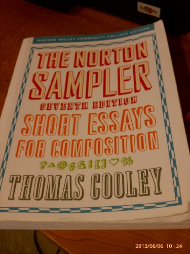 9780393125634: The Norton Sampler: Short Essays for Composition-- 7th Edition