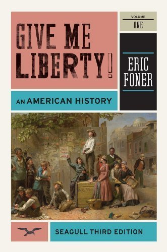 9780393129144: Give Me Liberty!: An American History (Seagull Edition), Vol 1
