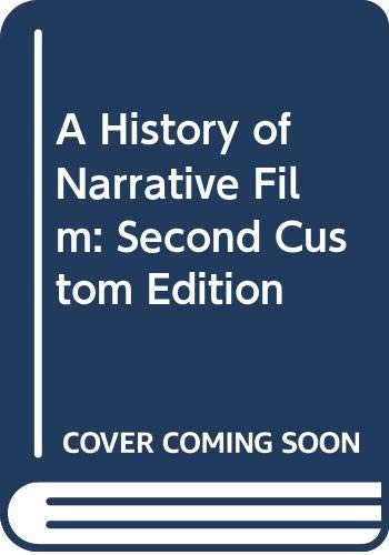 9780393136760: A History of Narrative Film: Second Custom Edition
