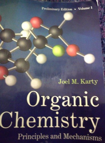 Organic Chemistry Principles and Mechanisms: Joel Karty