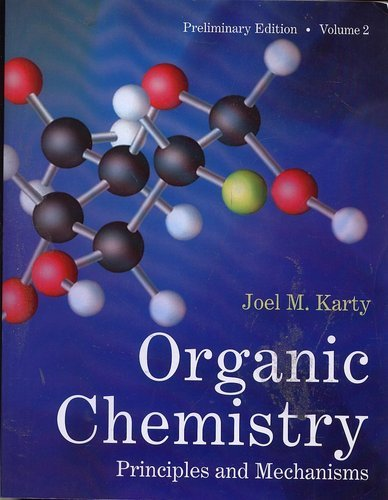 9780393136845: Organic Chemistry Principles and Mechanisms Preliminary Edition Vol 2