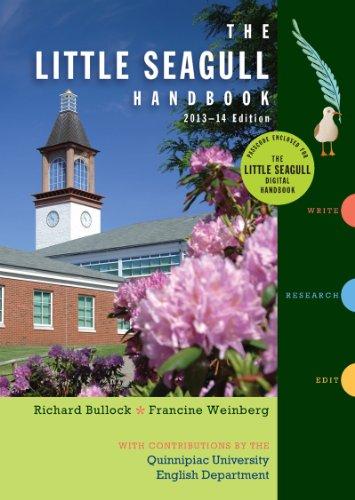 The Little Seagull Handbook, 2013-14 Edition, Quinnipiac: Weinberg Bullock