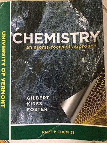 9780393137804: Chemistry An Atoms-Focused Approach University of Vermont