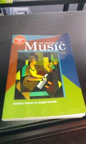 9780393138009 The Enjoyment Of Music 11th Edition Shorter