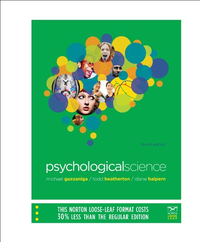 9780393138122: Psychological Science (Fourth Edition)