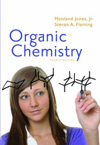 ORGANIC CHEMISTRY-TEXT ONLY: Maitland Jones, Jr. Steven A. Fleming