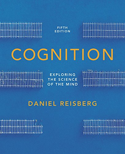 9780393138405: Cognition: Exploring the Science of the Mind (Fifth Edition (with ZAPS and Cognition Workbook))