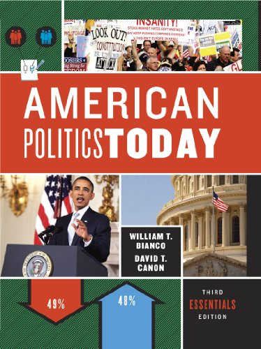 American Politics Today (Third Essentials Edition): Bianco, William T.;