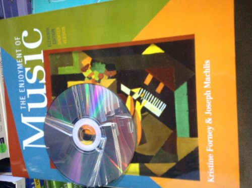 9780393140187: The Enjoyment of Music: Shorter Version, 11th Edition