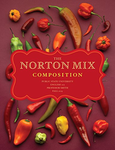 9780393149258: The Norton Mix: A Custom Reader for Composition