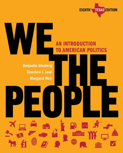 9780393149579: We the People: An Introduction to American Politics (Eighth Texas Edition)