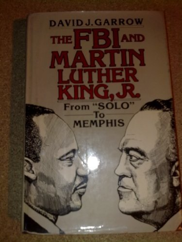 9780393150926: The FBI and Martin Luther King, Jr. From Solo to Memphis