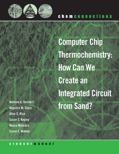 9780393154108: ChemConnections: Computer Chip Thermochemistry: How Can We Create an Integrated Circuit from Sand? (ChemConnections)