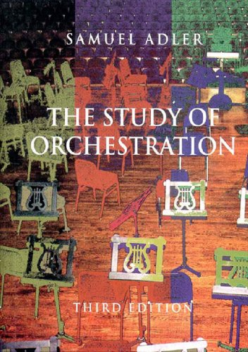 9780393156409: The Study of Orchestration Third Edition [Paperback] (The Study of Orchestration)