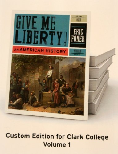 9780393156478: Give Me Liberty (An American History)