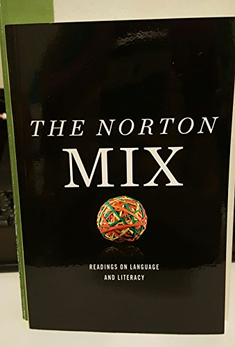 9780393157444: The Norton Mix - Readings on Language and Literacy