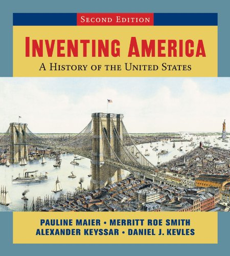 9780393168143: Inventing America: A History of the United States (Second Edition) (Vol. One-Volume)